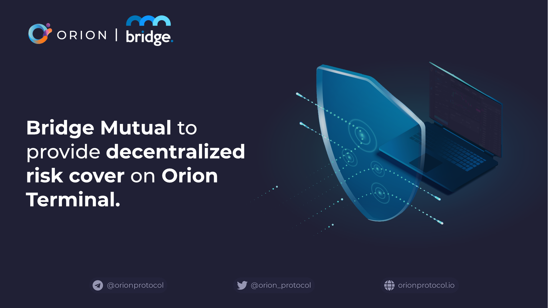 BridgeMutual brings additional insurance to Orion Terminal
