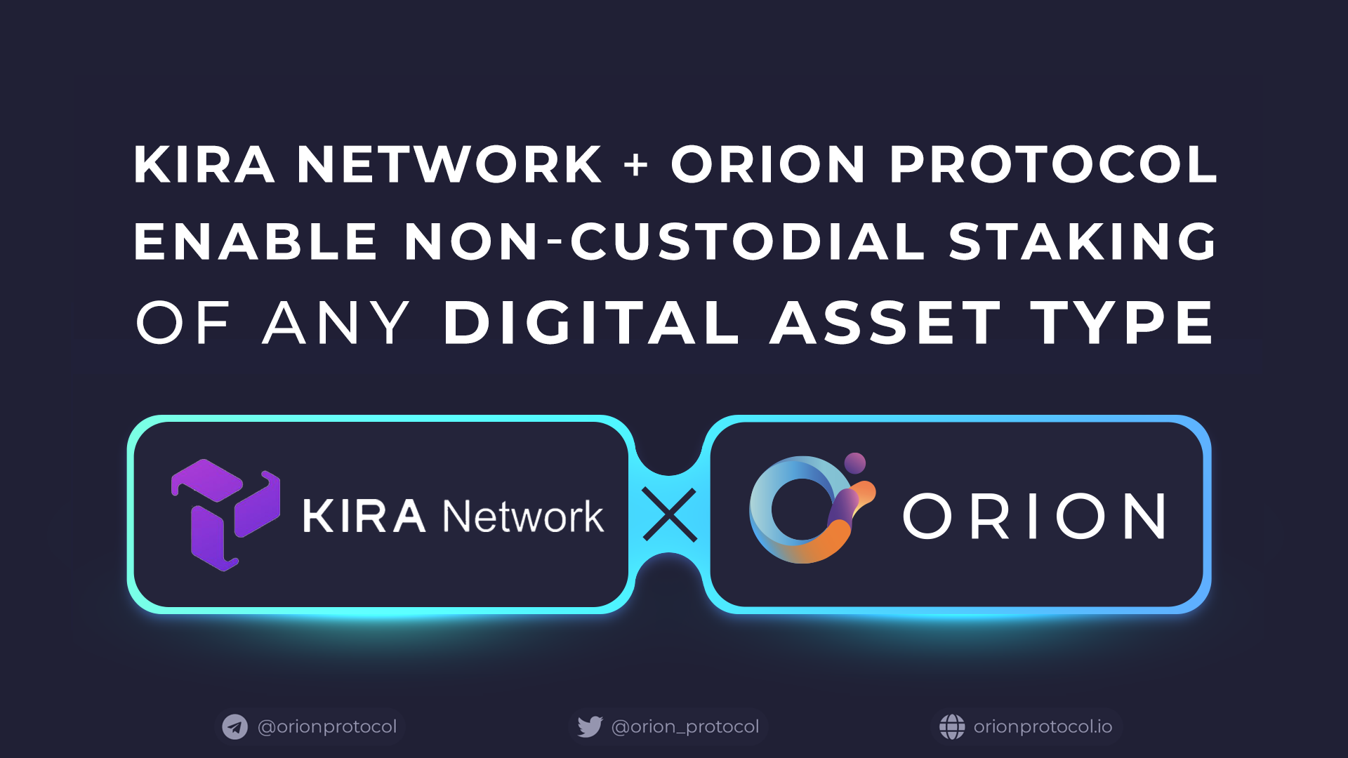 Orion Announces Strategic Integration with Kira Network