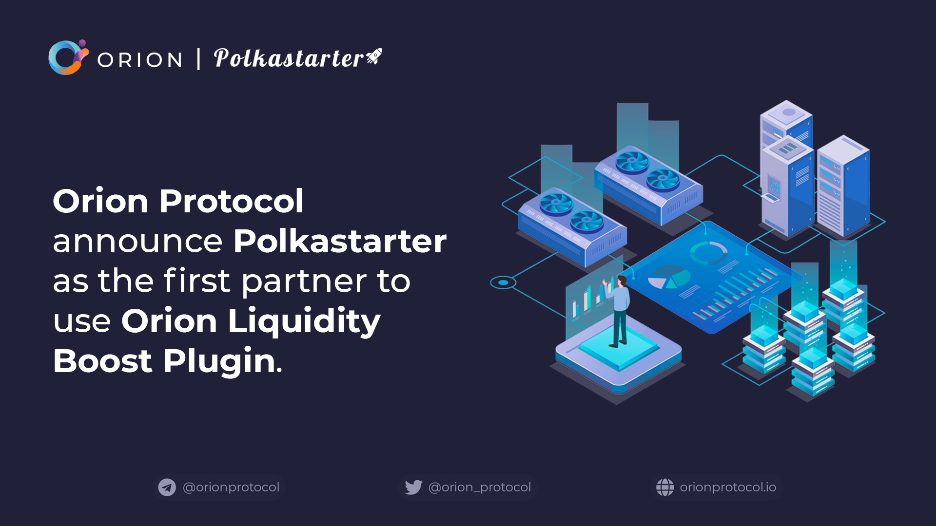 ORN: Polkastarter is First to use Orion Liquidity Boost Plugin.