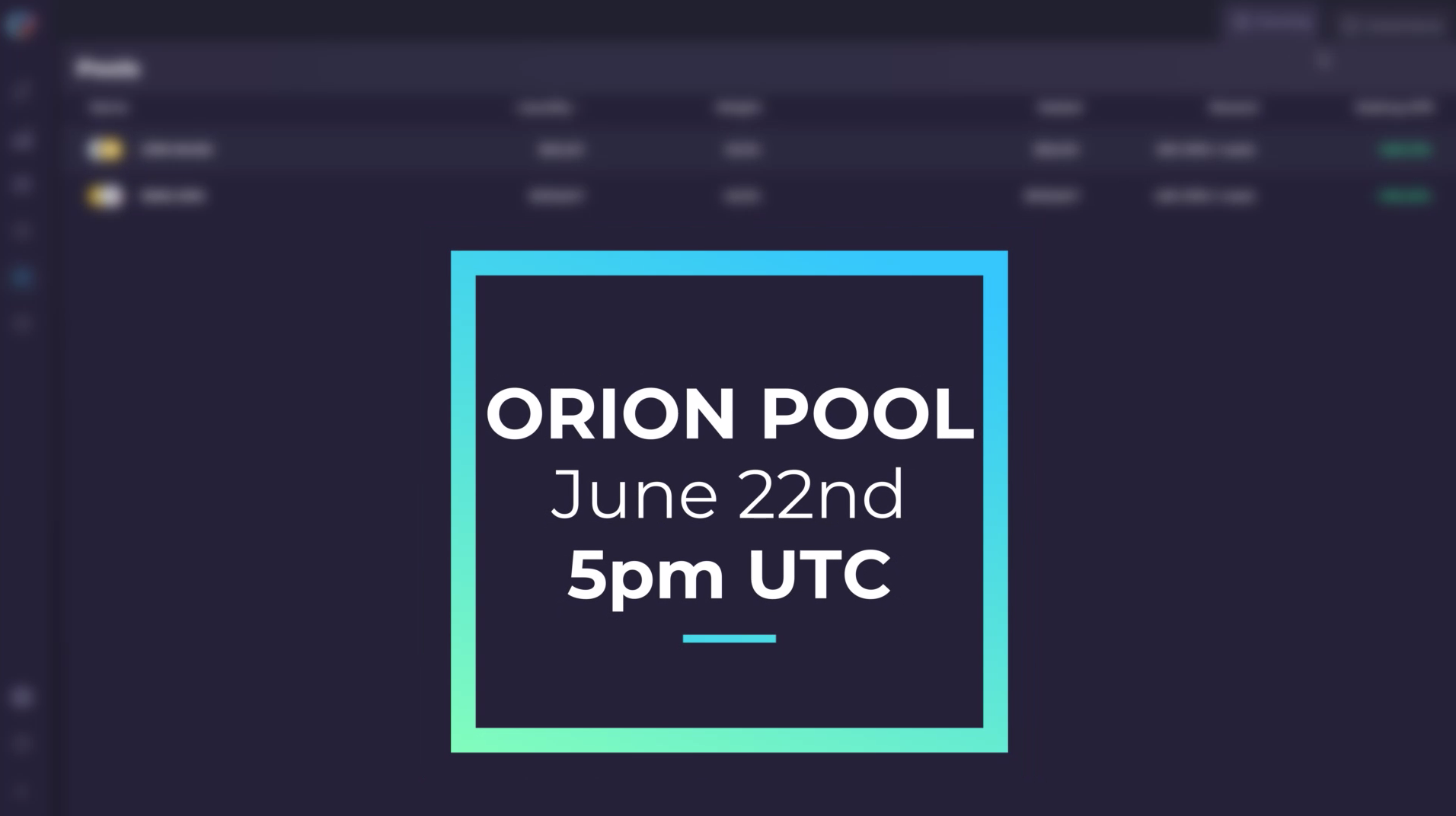 Orion Pool live at 5pm UTC | June 22nd