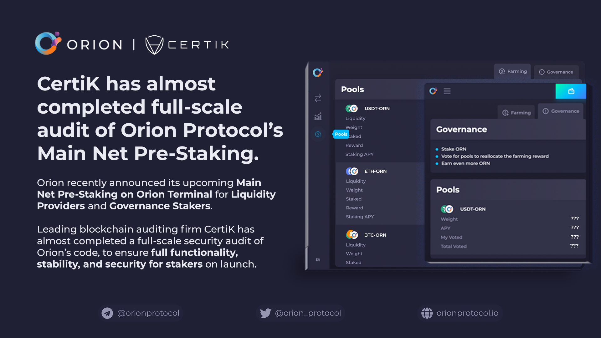 CertiK almost completed full-scale audit of Orion's Main Net Pre-Staking