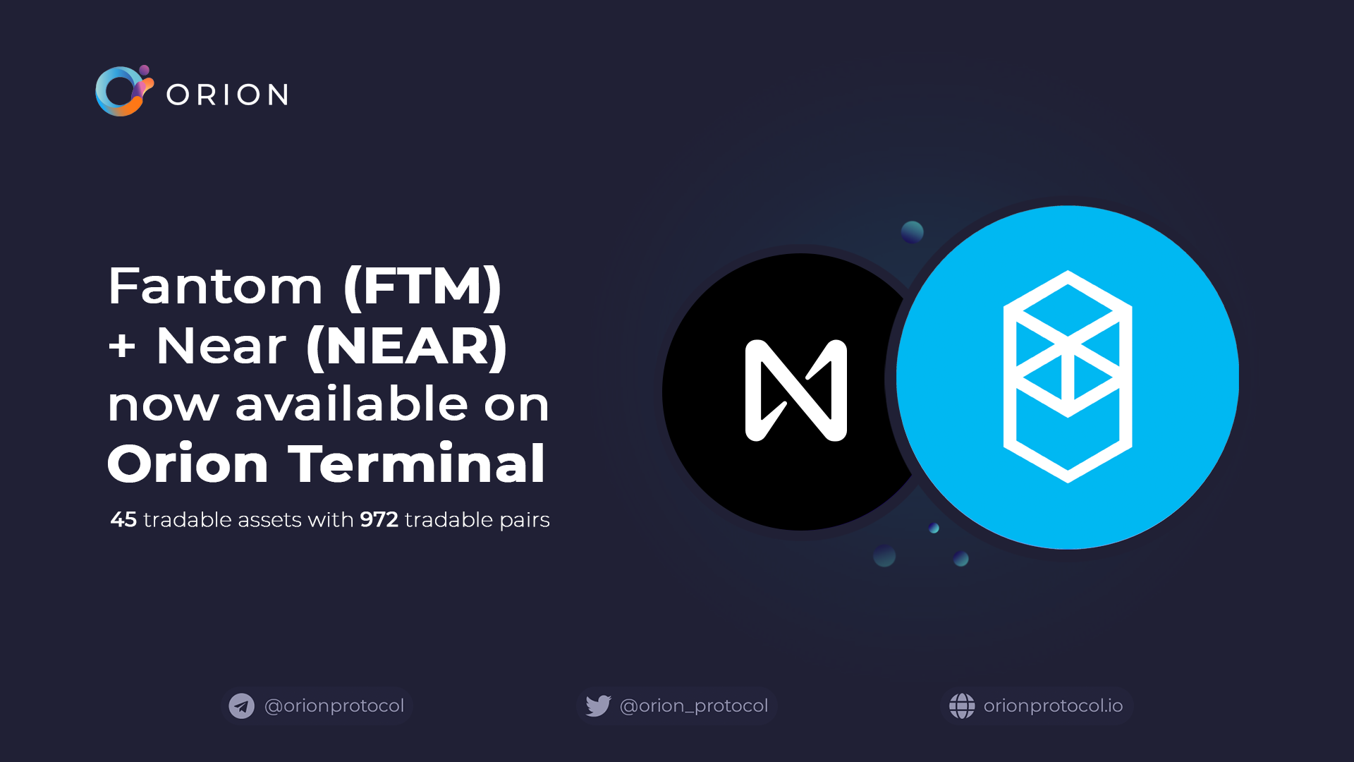 FTM + NEAR added to Orion Terminal