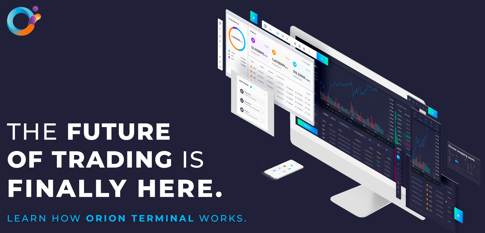 The Future of Trading is Here.