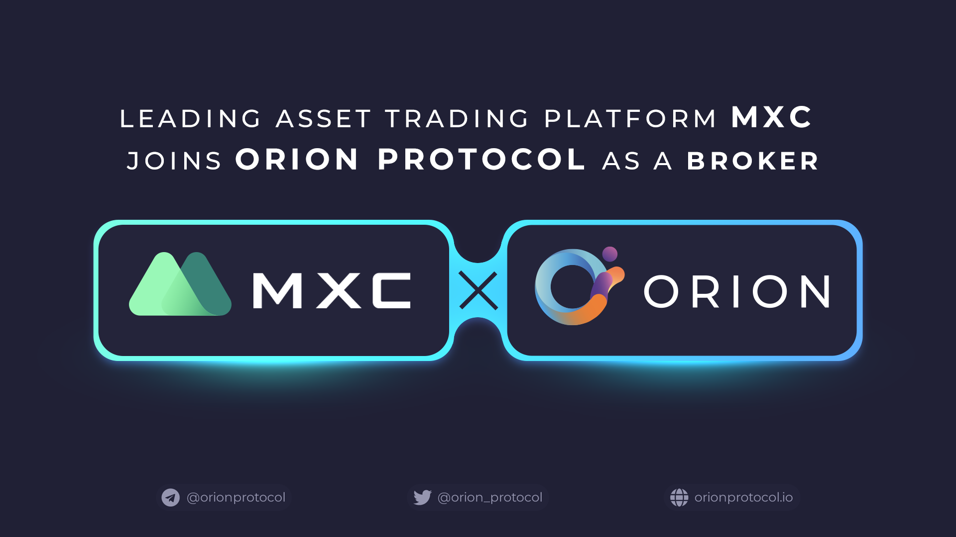 Orion Announces MXC as Founding Broker