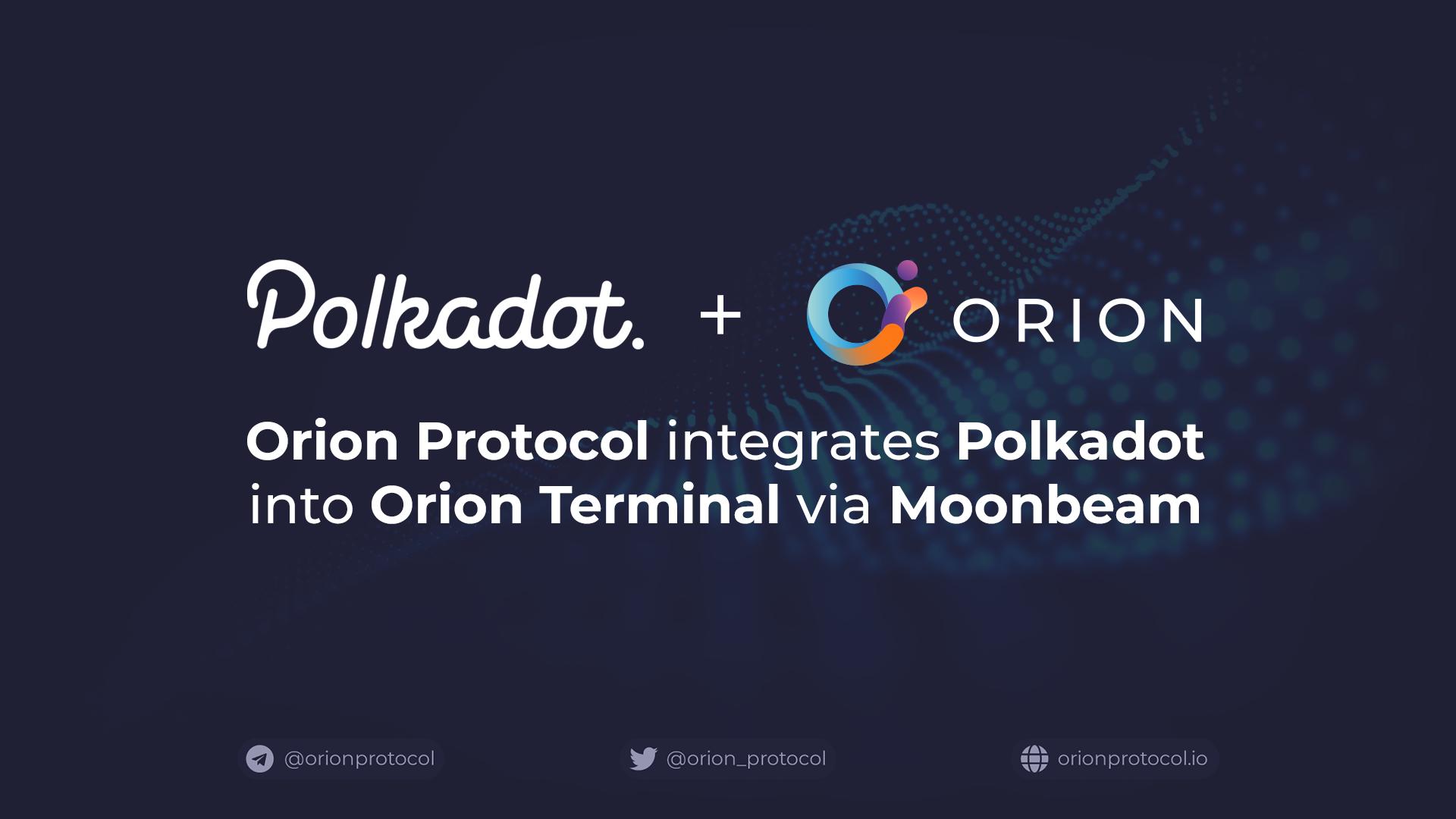 Orion Protocol Integrates Polkadot